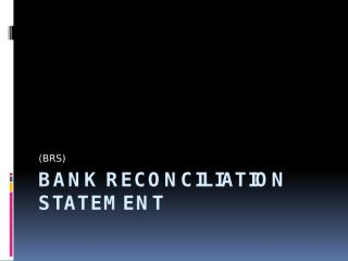 BANK RECONCILIATION STATEMENT.pptx